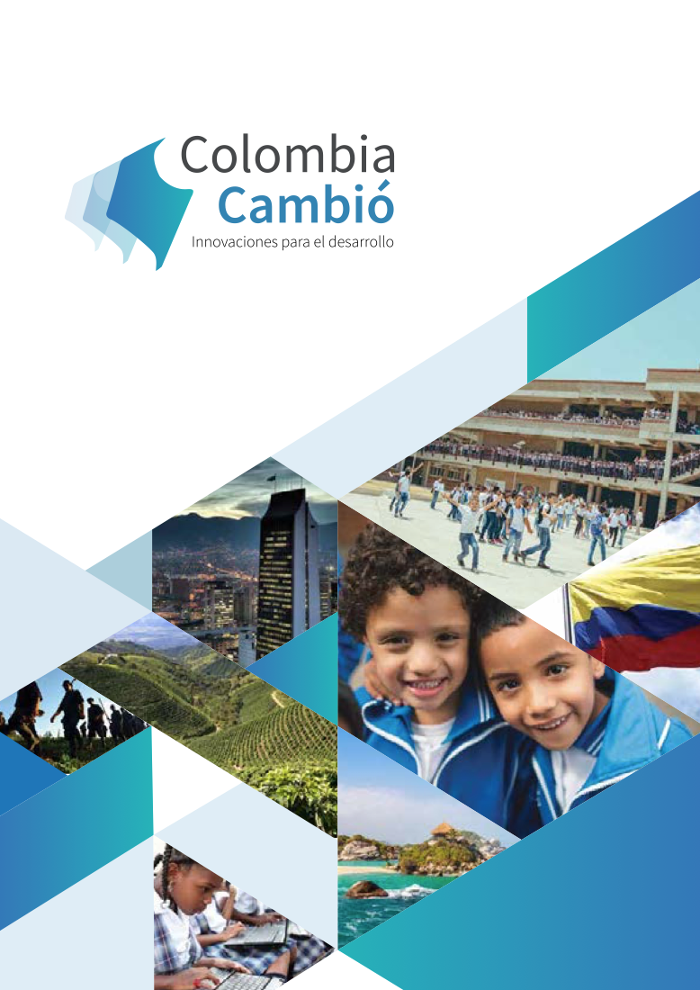 Colombia Cambió - Innovaciones para el desarrollo