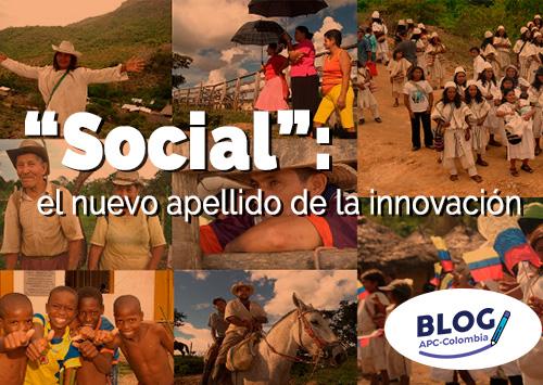 """""""Social"""": el nuevo apellido de la innovación"""
