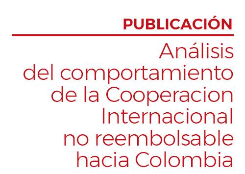 Análisis del comportamiento de la Cooperacion Internacional no reembolsable hacia Colombia
