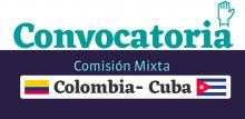 Convocatoria para presentar proyectos en el marco de la Comisión Mixta con Cuba (CERRADA)