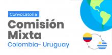 VI Comisión Mixta de Cooperación Técnica, Científica, Cultura, Educativa y Deportiva Colombia -Uruguay