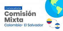 XI reunión de Comisión Mixta de Cooperación entre Colombia y El Salvador